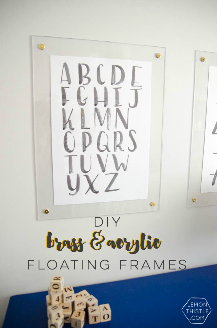 DIY brass and acrylic floating frames- for a fraction of the cost ...