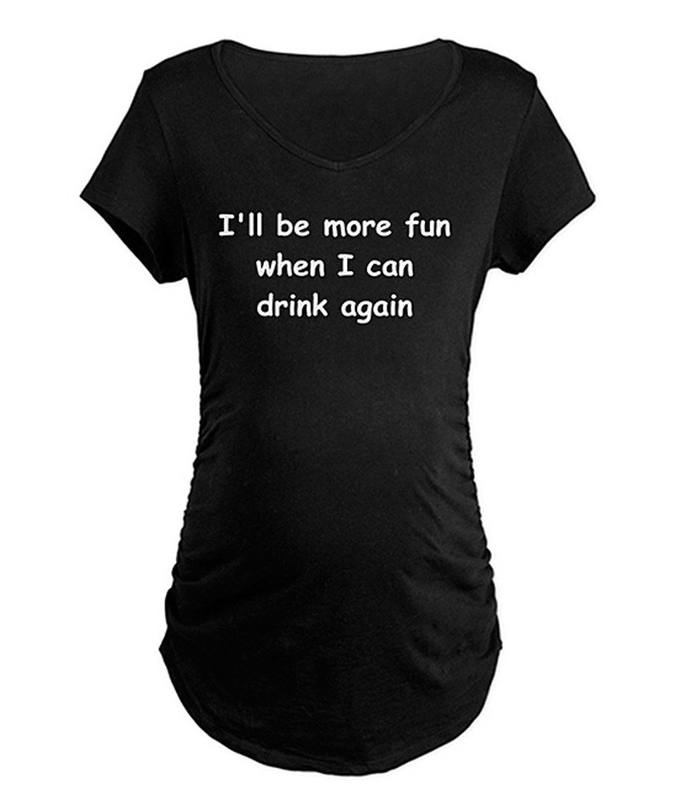 Look at this #zulilyfind! CafePress Black 'I'll Be More Fun' Maternity V-Neck by  #zulilyfinds