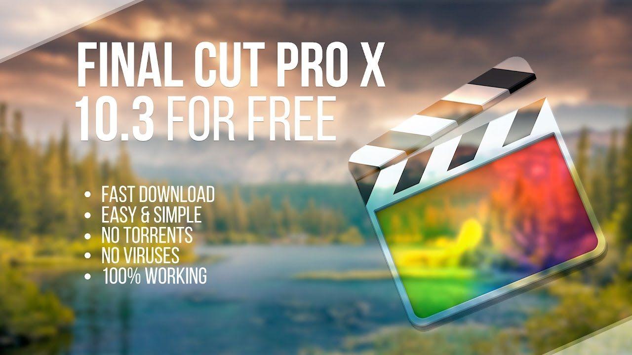 Final Cut Pro Free Full Download For Mac