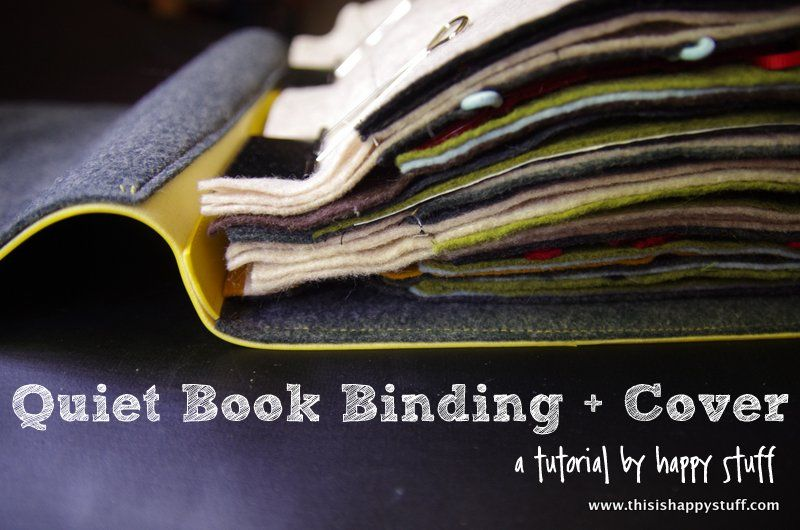How To Make A Removable Book Cover : Quiet book cover tutorial no grommets eyelets pages