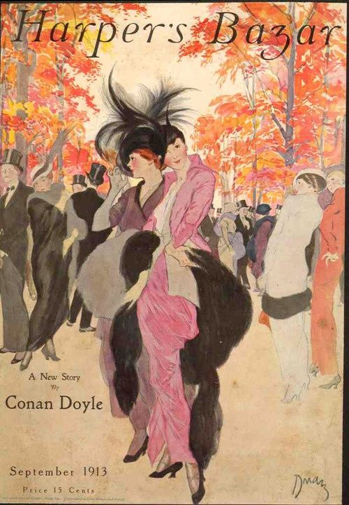 "September ""Harpers Bazaar"" 1913. 15 cents. http://www.pinterest.com/source/littleaugury.blogspot.com.au/"