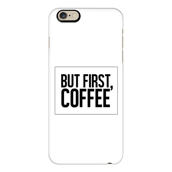 iPhone 6 Plus/6/5/5s/5c Case - But First, Coffee. ($40) ❤ liked on Polyvore featuring accessories, tech accessories, iphone case, apple iphone cases and iphone cover case