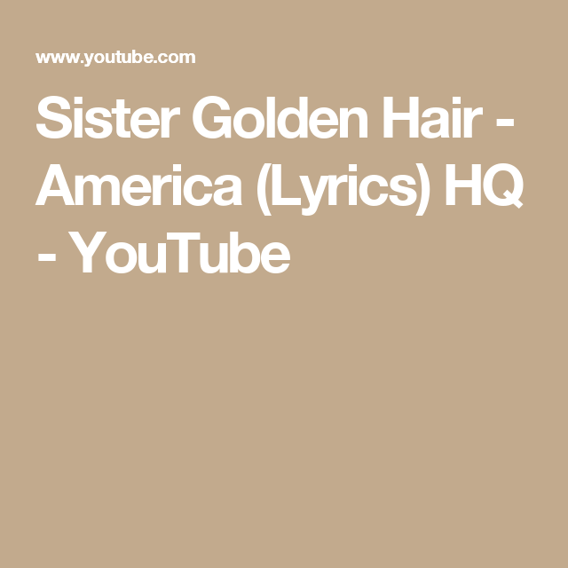 sister golden hair lyrics