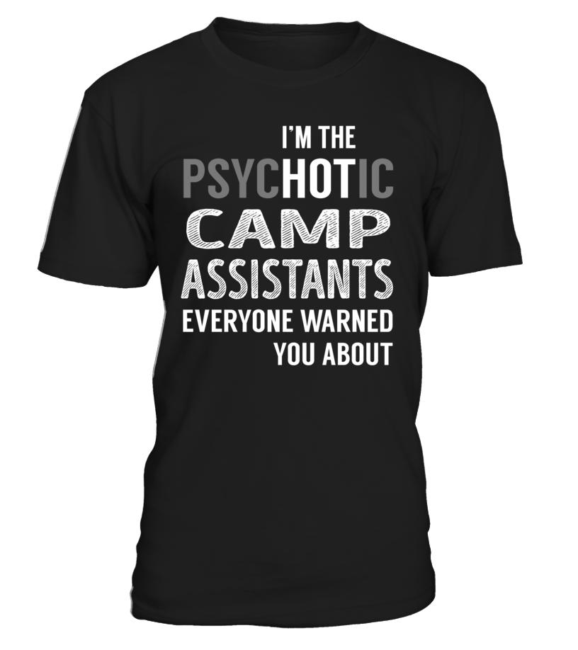 Camp Assistants PsycHOTic Job Title T-Shirt #CampAssistants