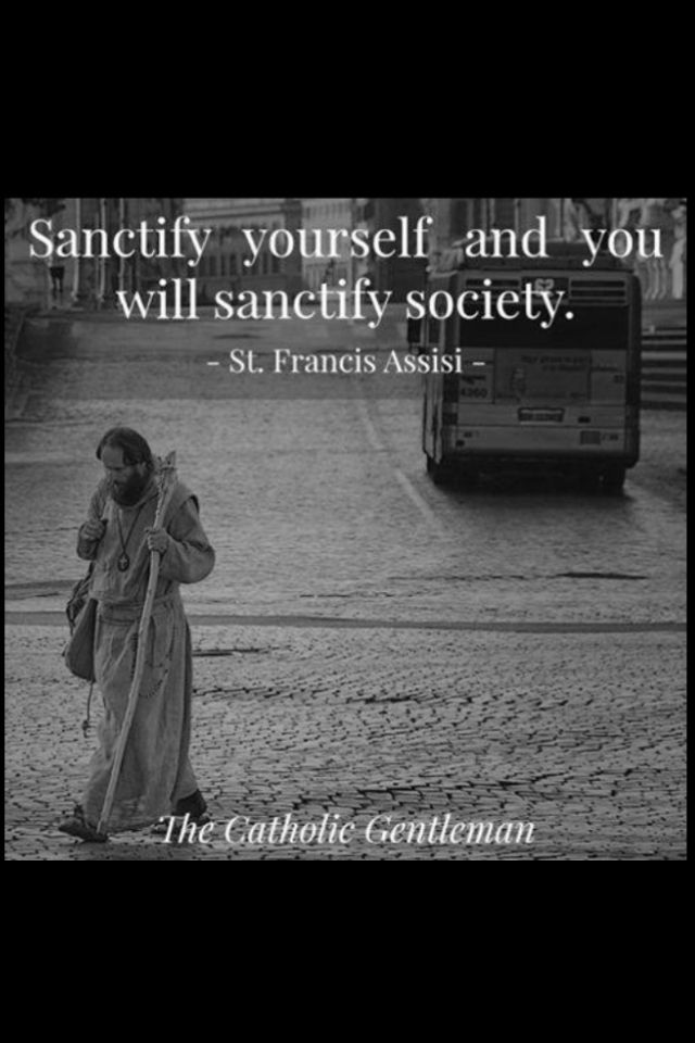 St Francis Of Assisi Quotes St Francis Of Assisi  C A T H O L I C · & · I N · L O V E .