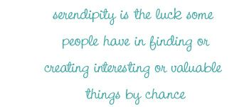 Happy Serendipity - lots of inspiration