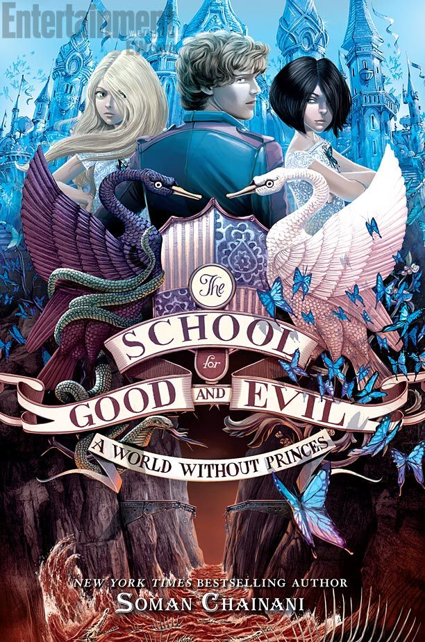 #CoverReveal A World Without Princes (The School for Good and Evil, #2) by Soman Chainani
