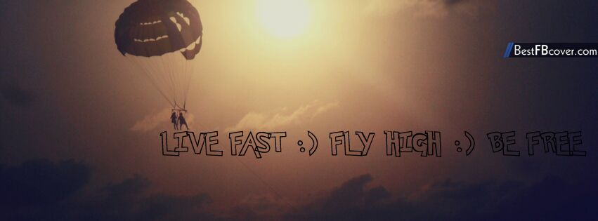 Fly High, Be Free Facebook Cover   other   Pinterest   Be free ...