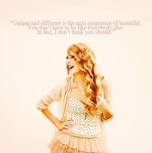 One of my favorite inspirations and people. Taylor Swift.