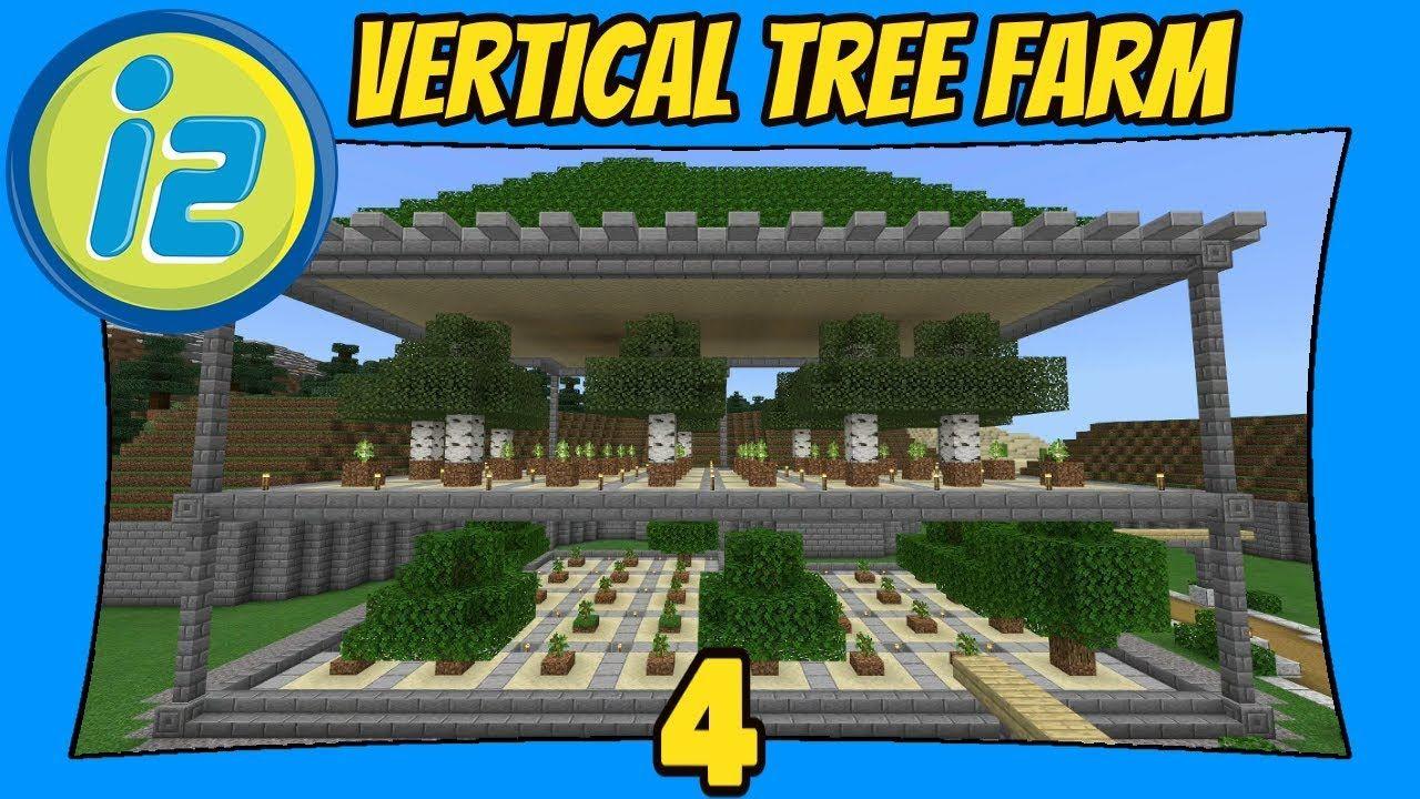Vertical Tree Farm  266  Infiniverse 26.26 [Minecraft Bedrock