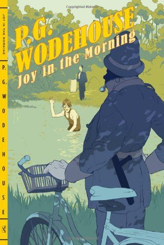 Joy in the Morning: P. G. Wodehouse: Finished 10/20/14