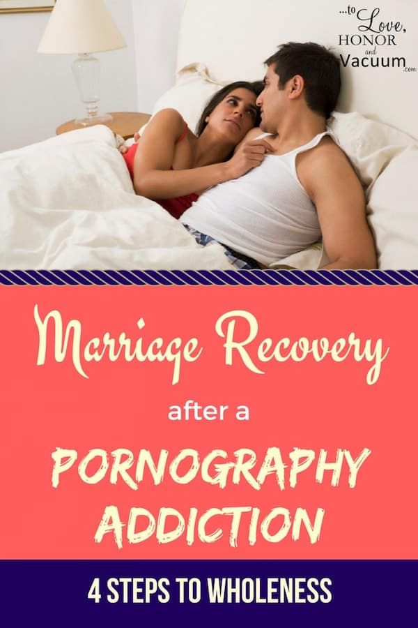 Addiction healing pornography christian after marriage