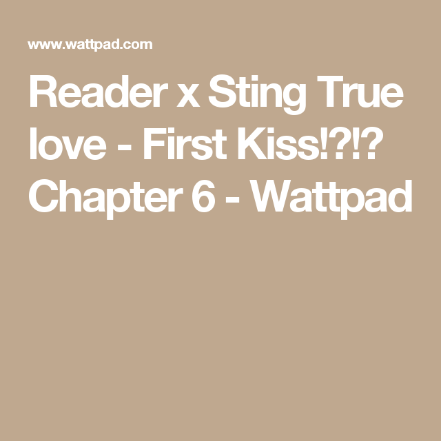 Reader x Sting True love - First Kiss!?!? Chapter 6 | Fairy