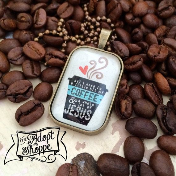all i need is a little bit of coffee and a whole lot of Jesus necklace by The Adopt Shoppe #coffeeandJesus #TheAdoptShoppe