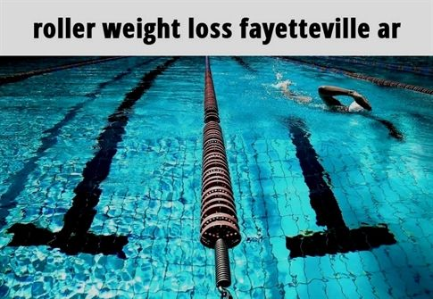 Roller Weight Loss Fayetteville Ar 236 20180808114448 55 Expected