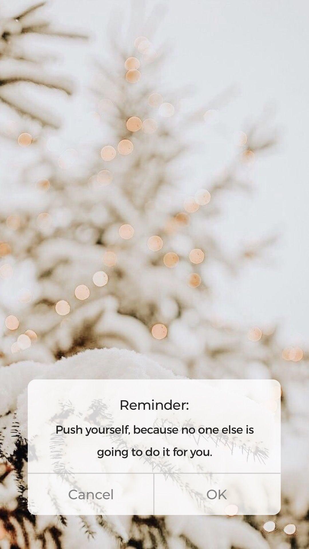 Motivational Reminder Pretty Phone Wallpaper Iphone Reminders Lock Screen Wallpaper Iphone