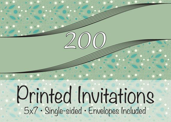 200 professionally printed 5x7 invites with by JWhitakerDesigns