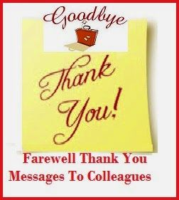Farewell Thank You Messages to Colleagues, Sample Farewell Thank ...