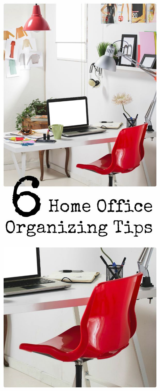6 Home Office Organizing Tips. Create a neat and organized home ...