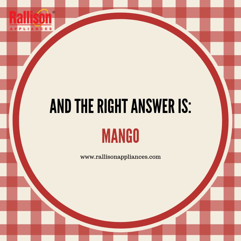 And The Right Answer Is Mango Thank You Guys For Taking