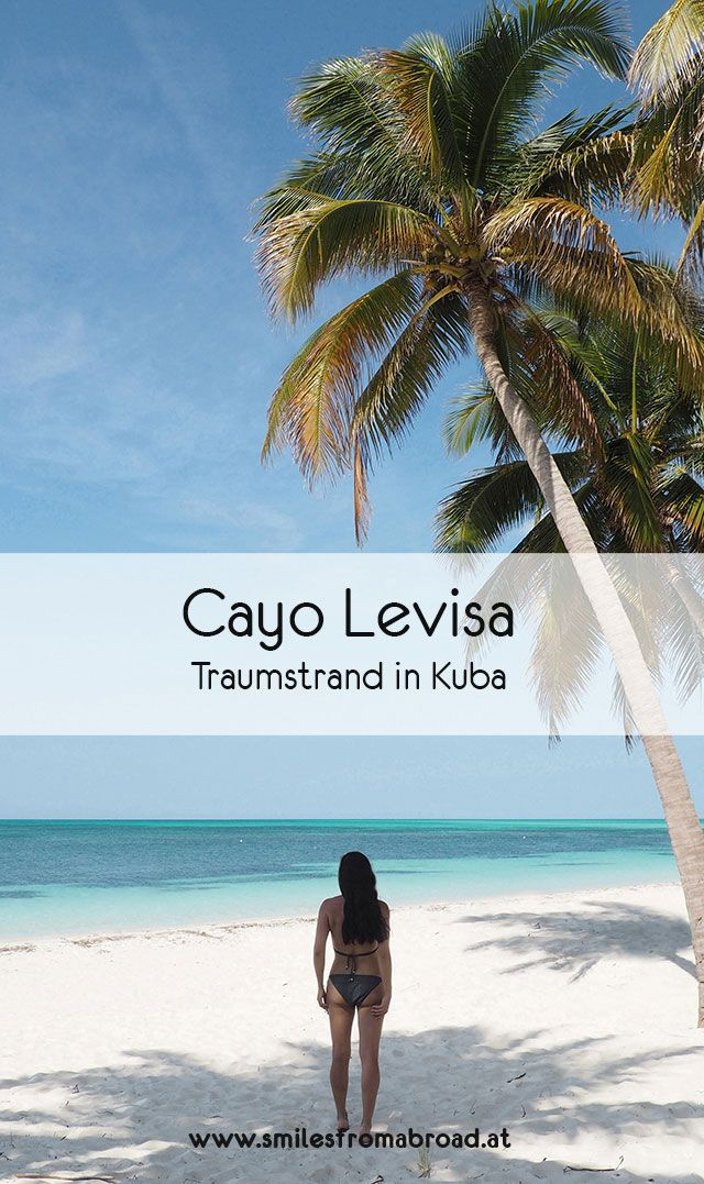 Ausflug zum Traumstrand auf Cayo Levisa in Kuba - smilesfromabroad #visitcuba