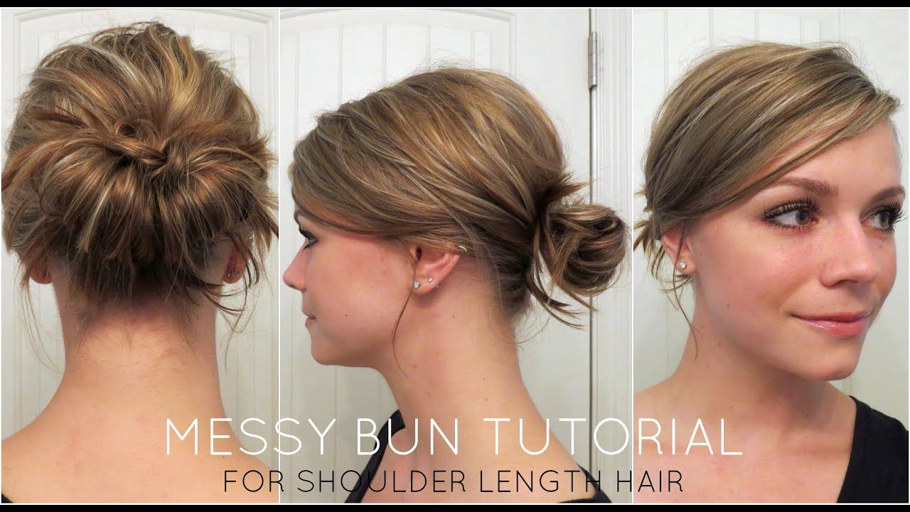 Messy Bun For Shoulder Length Hair Youtube Medium Hair Styles Medium Length Hair Styles Hair Lengths