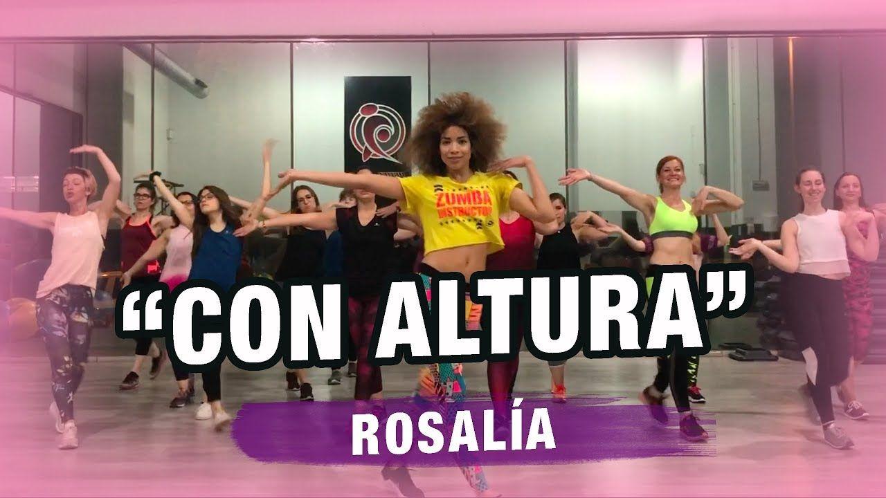 Con Altura Rosalía F T J Balvin Coreografía Zumbafitness By Ysel Gon Dance Cardio Dance Videos Dance Workout