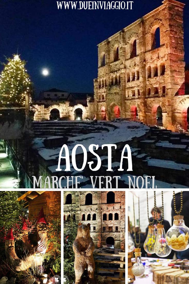 Nel periodo di apertura del mercatino l'ingresso al teatro romano è gratuito. Mercatini Di Natale Aosta Viaggi Viaggiare In Italia Viaggio