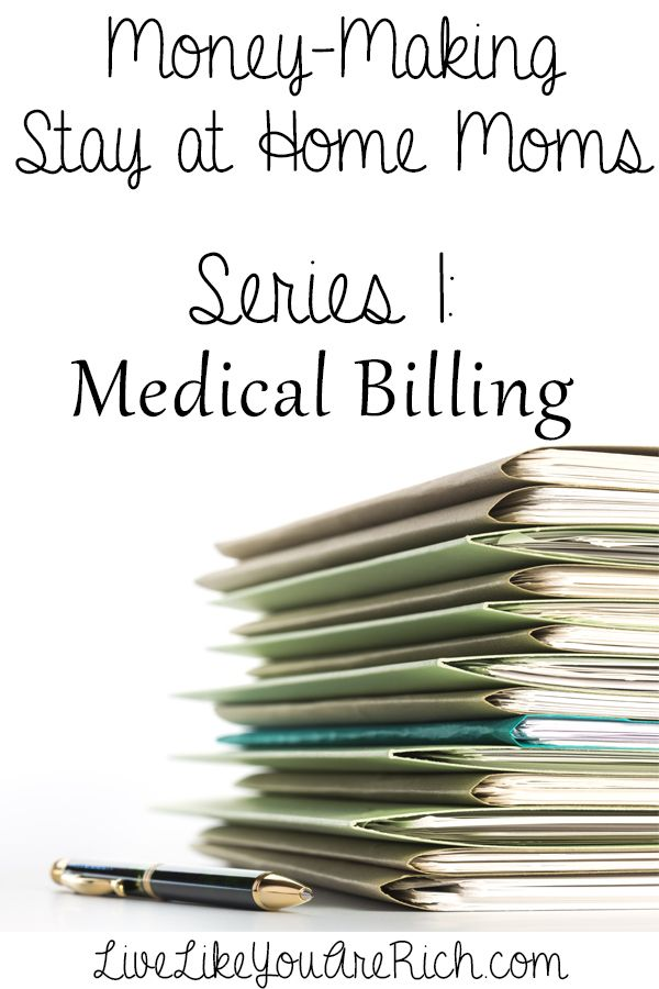 How to Make Money through Medical Billing from Home. First series of many Money-Making SAHM interviews. #LiveLikeYouAreRich