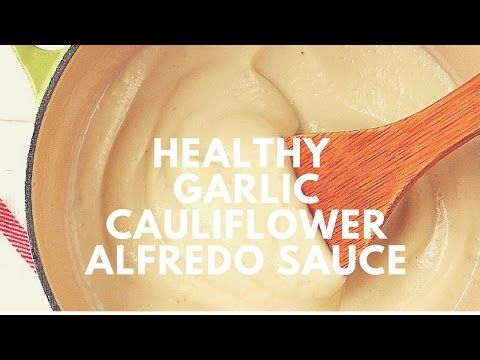 Healthy garlic cauliflower alfredo sauce