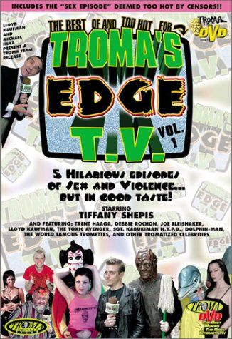 Troma's Edge TV Vol. 1