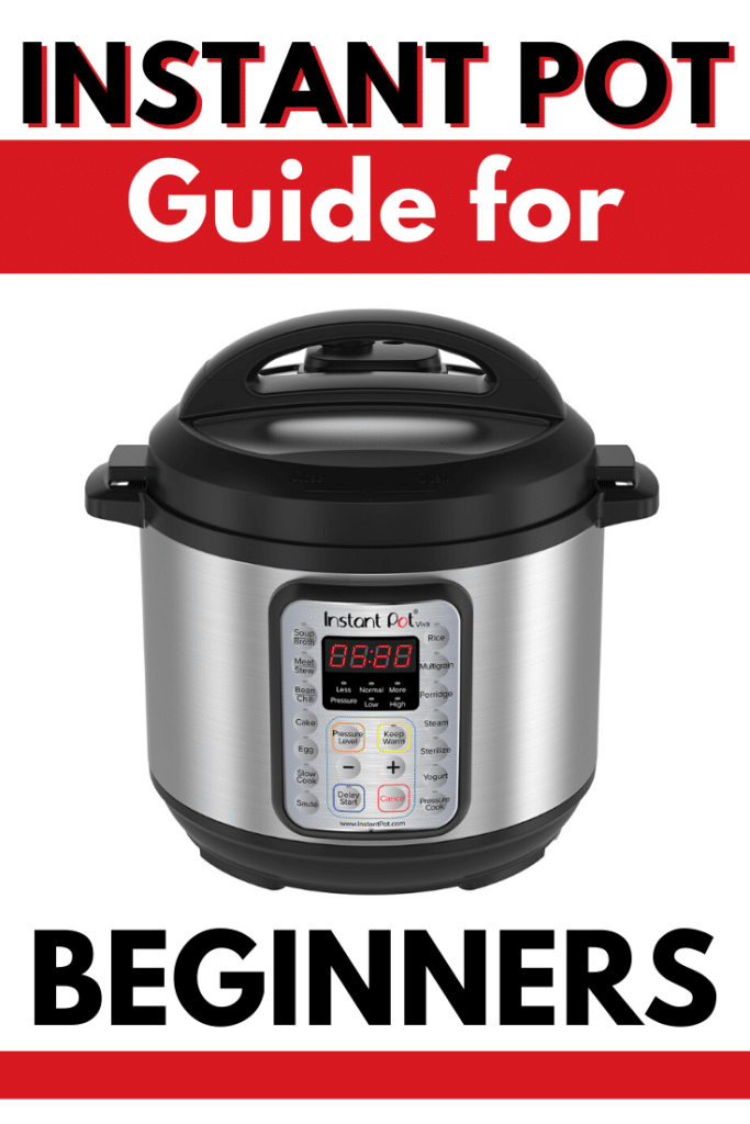 Instant Pot Guide for Beginners #instantpotrecipesforbeginners