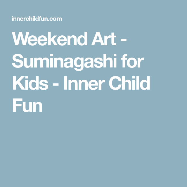 Weekend Art - Suminagashi for Kids - Inner Child Fun
