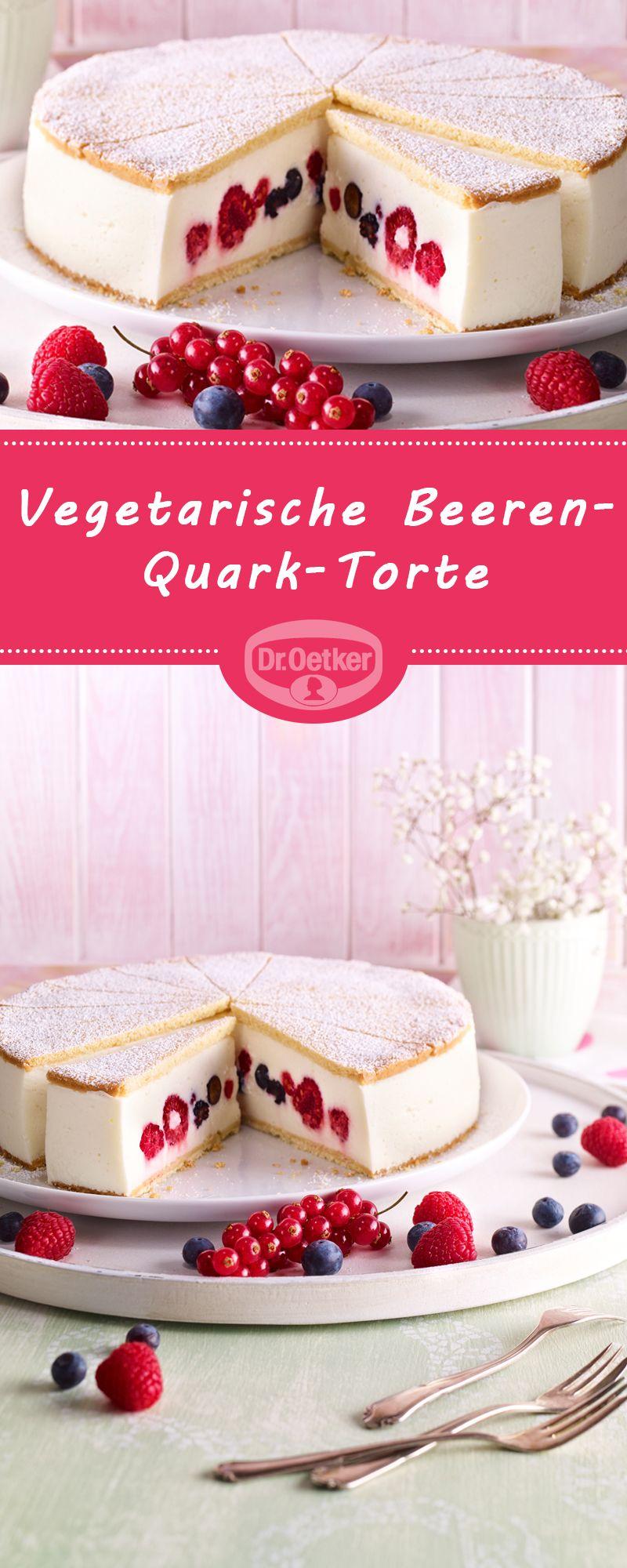 Vegetarische Beeren Quark Torte Rezept Obst Rezepte Pinterest