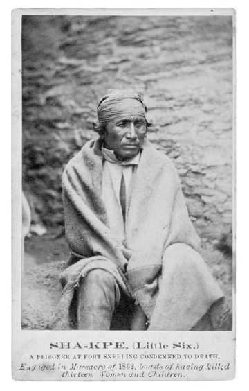 Young Shak-Pay, Awaiting Execution For Participating In The War, After His Capture In 1863. From The Time She Moved To Shakopee, Eight Years Before The War, Sarah Wakefield Was Acquainted With Many Dakota From His Band. The Town Had Been Named For His Father, Shak-Pay, Whose Village Was Nearby. Chaska, Her Protector, Was One Of The Shak-Pay Villagers With Whom She'd Had Some Acquaintance.