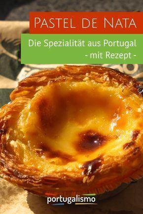 Pastel de Nata | inkl. Rezept zum selber backen – portugalismo