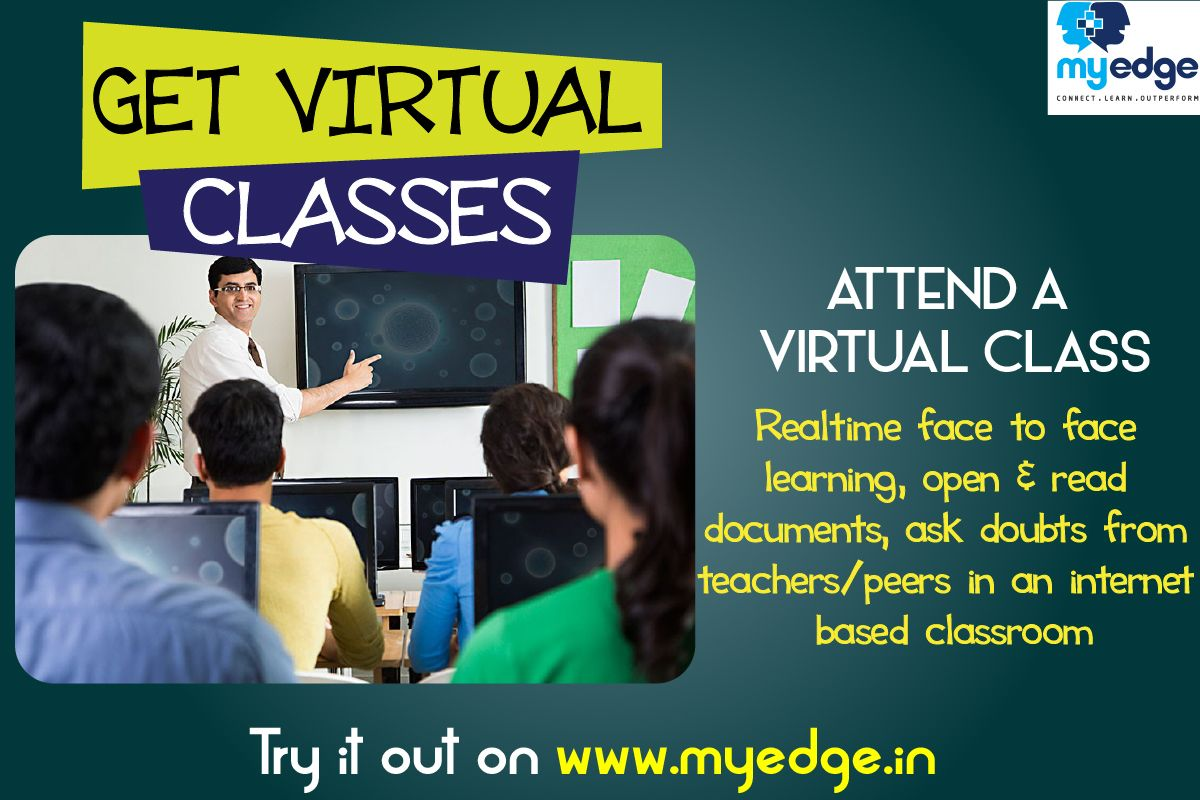 Get Virtual Classes at www.myedge.in Virtual class