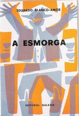 A ESMORGA BLANCO AMOR PDF DOWNLOAD