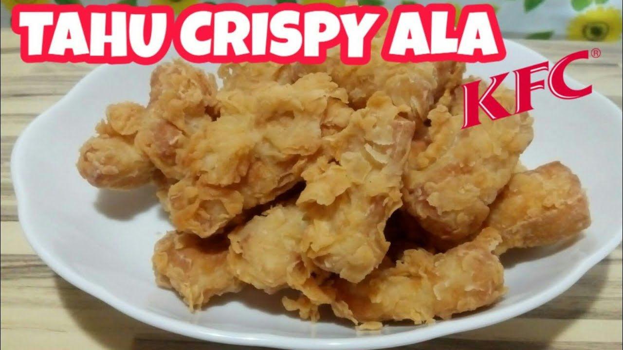Tahu Crispy Ala Kfc Kfc Indonesian Food Western Food