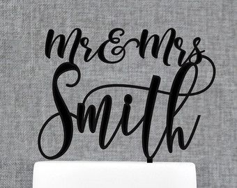 Mr and Mrs Cake Topper, Calligraphy Cake Topper, Last Name Cake Topper, Wedding Cake Topper, Cake Topper for Wedding, Cake Topper (T368)