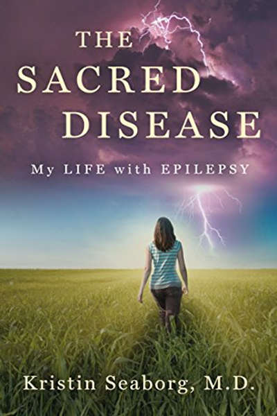 (2016) The Sacred Disease My Life with Epilepsy by