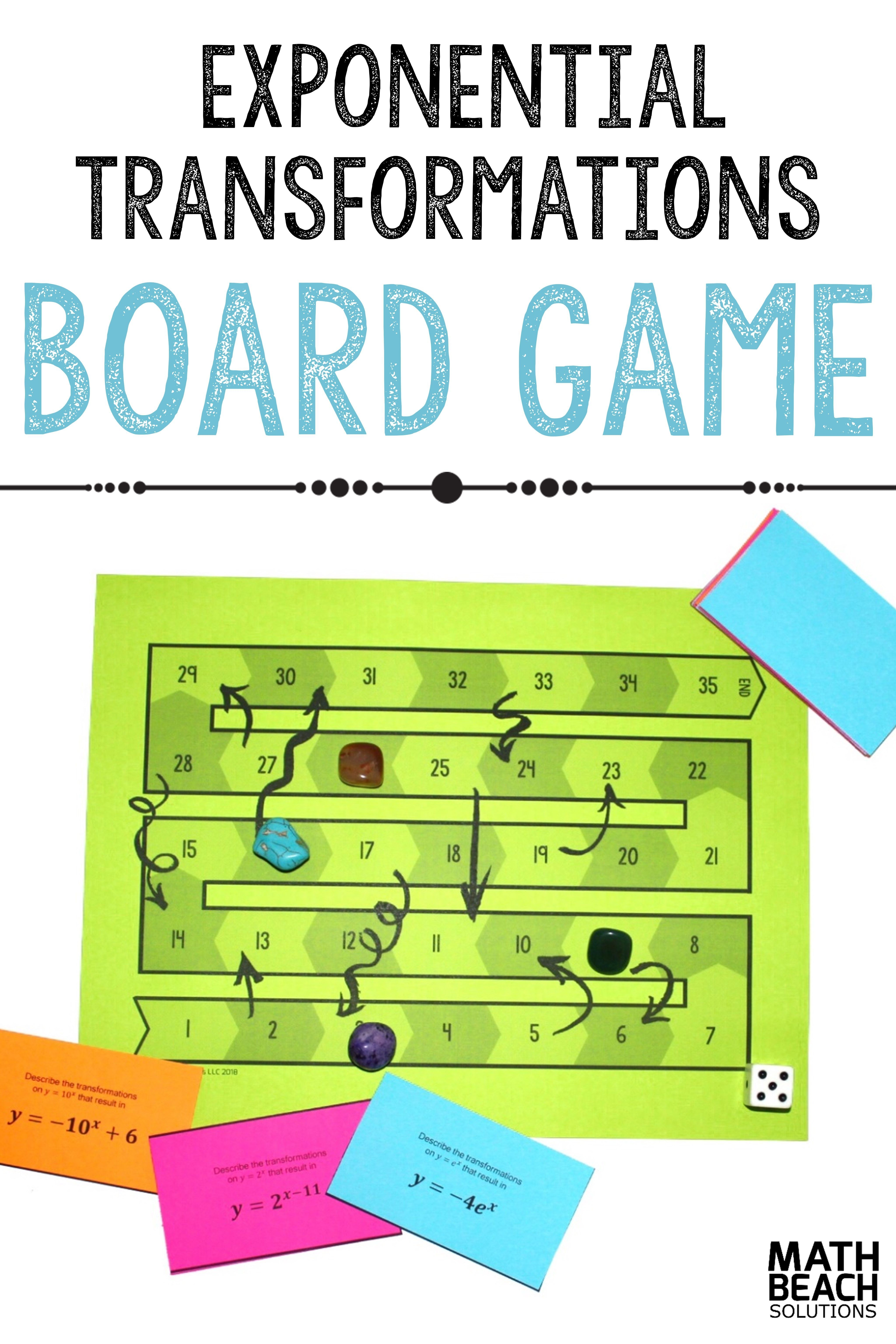 Roll Some Excitement Into Your Math Classroom With The Exponential Function Transformations Board Game Act Algebra Activities Activity Games Algebra Worksheets