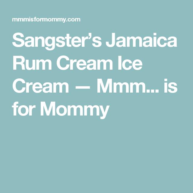 sangster's jamaica rum cream ice cream  rum cream rum