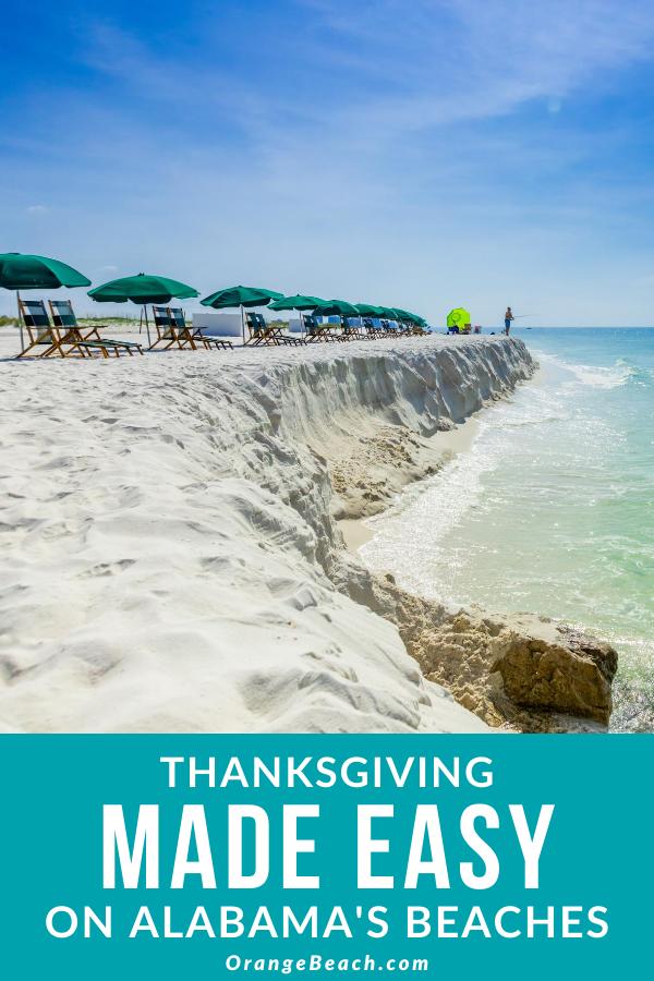 Thanksgiving Made Easy On Alabama S Beaches In 2020 Alabama Beaches Orange Beach Vacation Gulf Shores Vacation