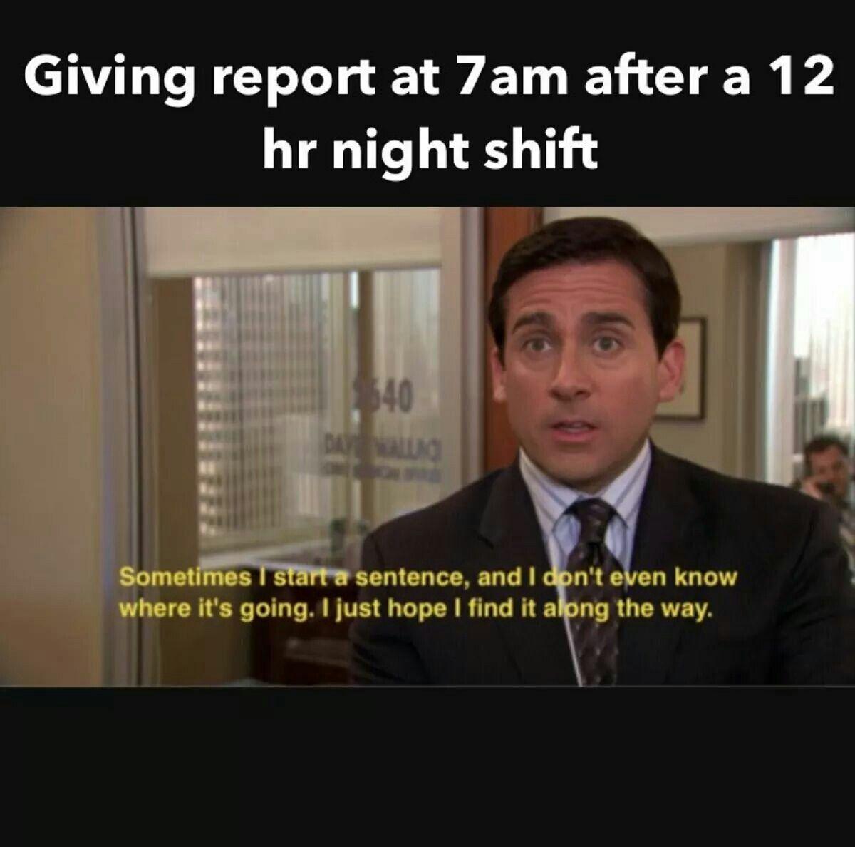 Haahahaa Me Every Morning My Job Funny Nurse Quotes
