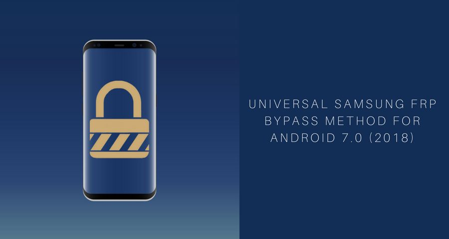 Universal Samsung Frp Bypass Method for Android 7 0 (2018