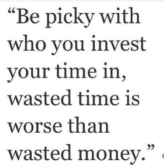 Dont Waste My Time Words To Live By Jealousy Quotes Life Quotes