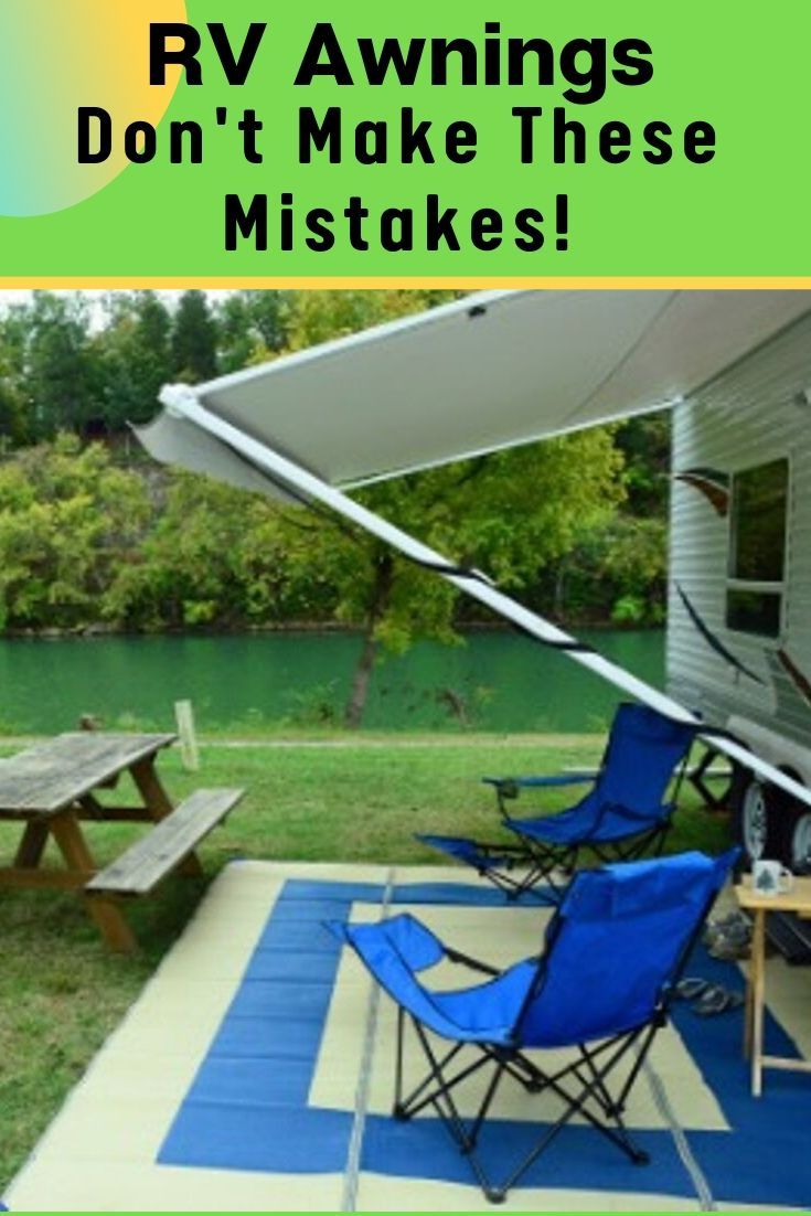 Dont make these mistakes with your rv awning rv