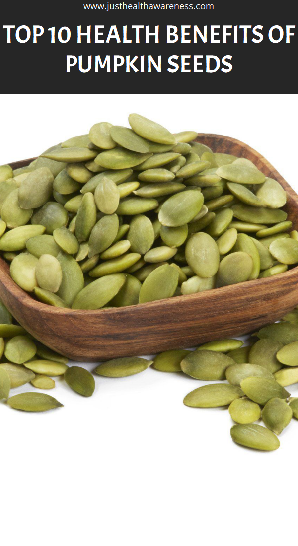 Top 10 Health Benefits of Pumpkin Seeds | Health, Natural ...