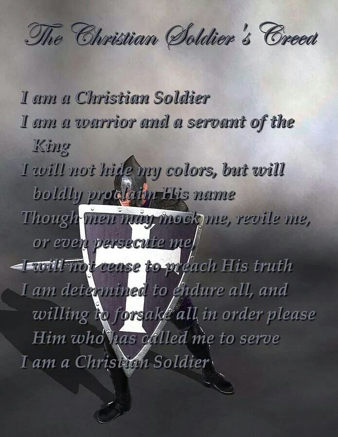 The Christian Soldier's Creed   Warrior of Christ   Pinterest ...
